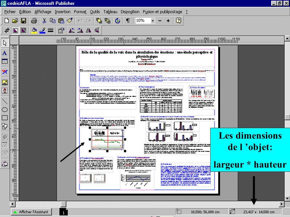 ED268 Savoir-Faire Ecole Doctorale, Cédric Gendrot Les dimensions de l objet: largeur * hauteur
