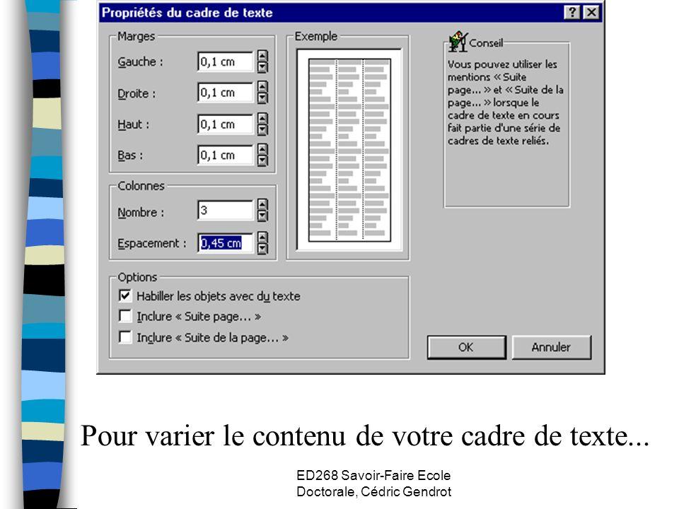 ED268 Savoir-Faire Ecole Doctorale, Cédric Gendrot Pour varier le contenu de votre cadre de texte...