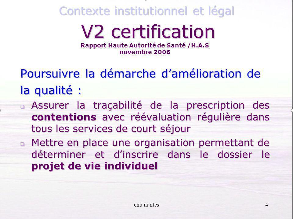 chu nantes3 Certification avec suivi Assurer la prise en charge des urgences vitales en secteur de santé mentale, SSR et SLD Assurer la prise en charg