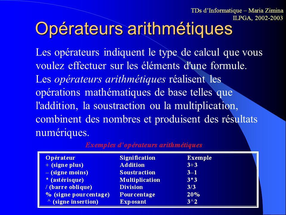 Opérations arithmétiques Pour effectuer des opérations arithmétiques simples ou calculer des expressions mathématiques dans une feuille Excel, utilise