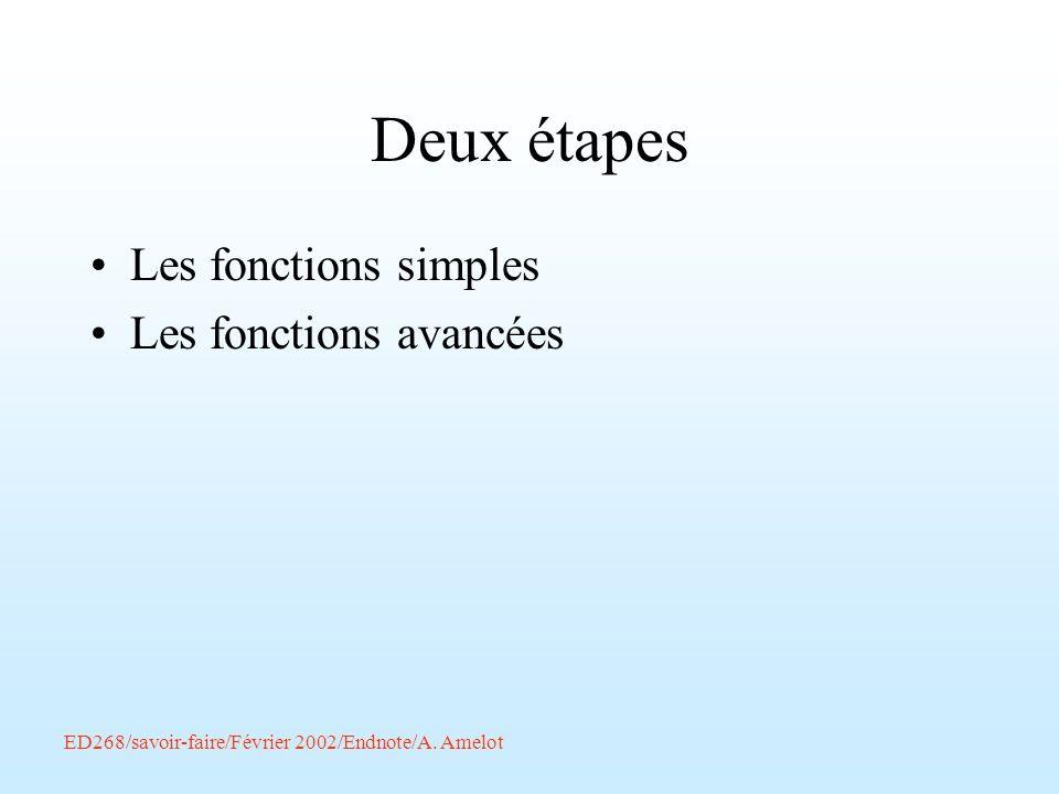ED268/savoir-faire/Février 2002/Endnote/A. Amelot Deux étapes Les fonctions simples Les fonctions avancées