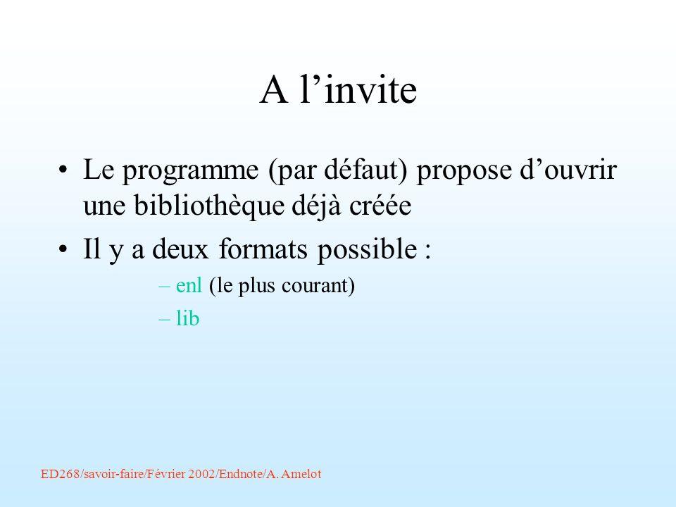ED268/savoir-faire/Février 2002/Endnote/A. Amelot A linvite Le programme (par défaut) propose douvrir une bibliothèque déjà créée Il y a deux formats