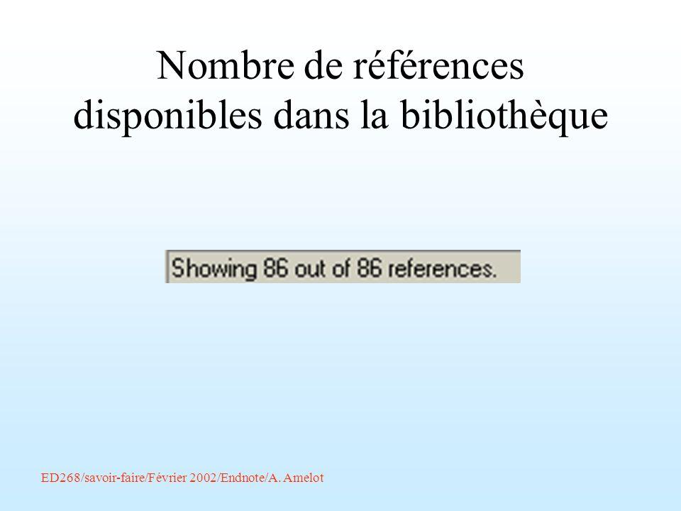 ED268/savoir-faire/Février 2002/Endnote/A. Amelot Nombre de références disponibles dans la bibliothèque