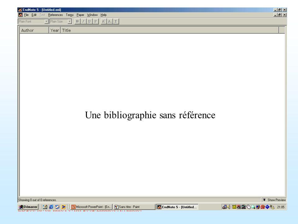ED268/savoir-faire/Février 2002/Endnote/A. Amelot Une bibliographie sans référence