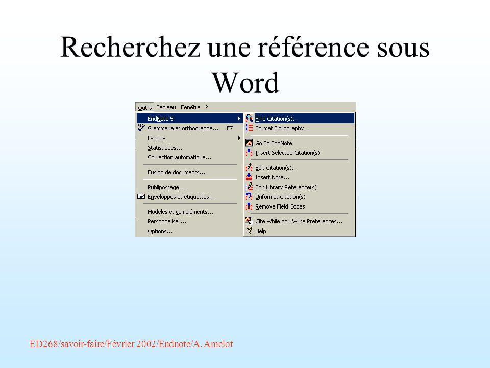 ED268/savoir-faire/Février 2002/Endnote/A. Amelot Recherchez une référence sous Word