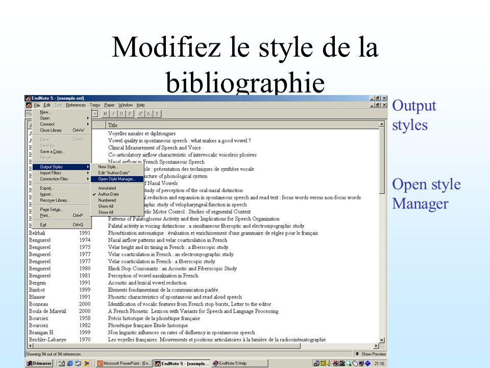 Modifiez le style de la bibliographie Output styles Open style Manager
