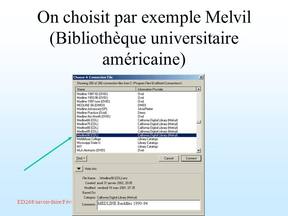 ED268/savoir-faire/Février 2002/Endnote/A. Amelot On choisit par exemple Melvil (Bibliothèque universitaire américaine)