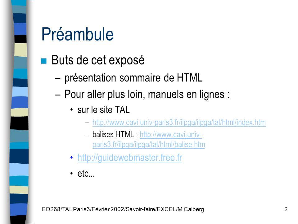 ED268/TAL Paris3/Février 2002/Savoir-faire/EXCEL/M.Calberg33 Editeur HTML Fichiers ouverts Explorer Barre des menus