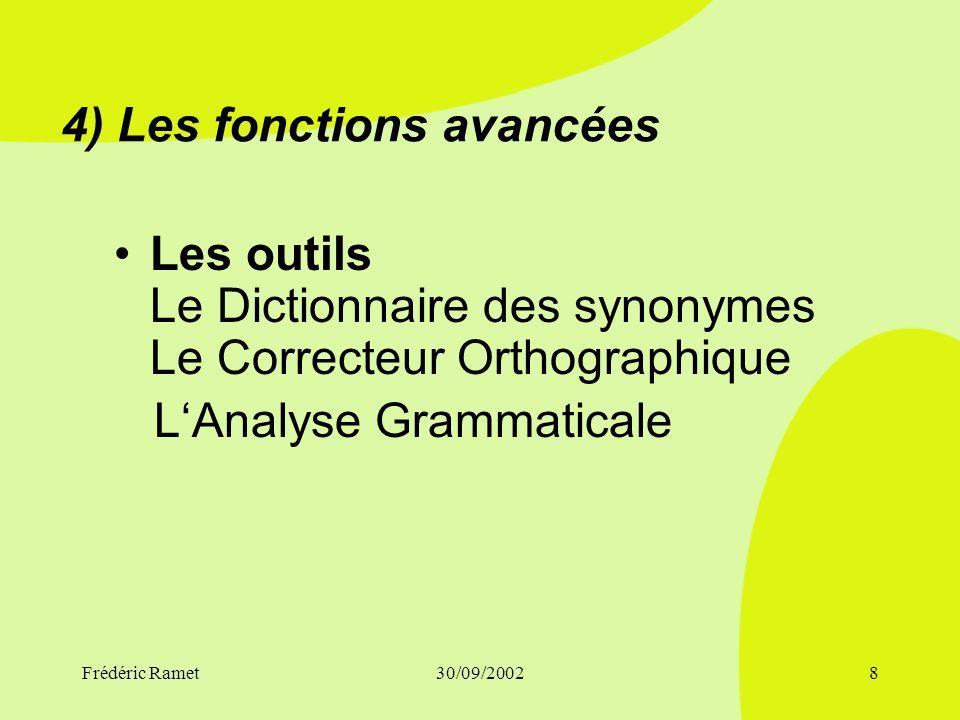 Frédéric Ramet30/09/20027 3) Mise en page Paragraphes Imprimer Tabulations Listes A Puces et à numéros Colonne Lettrine Insertion D'une Image Insertio