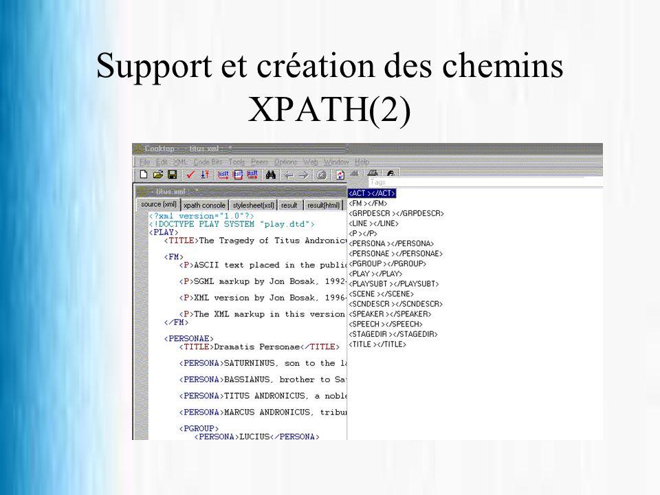 Support et création des chemins XPATH(2)