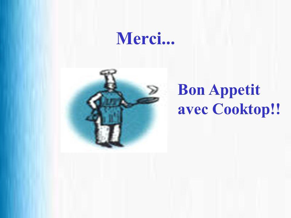 Merci... Bon Appetit avec Cooktop!!