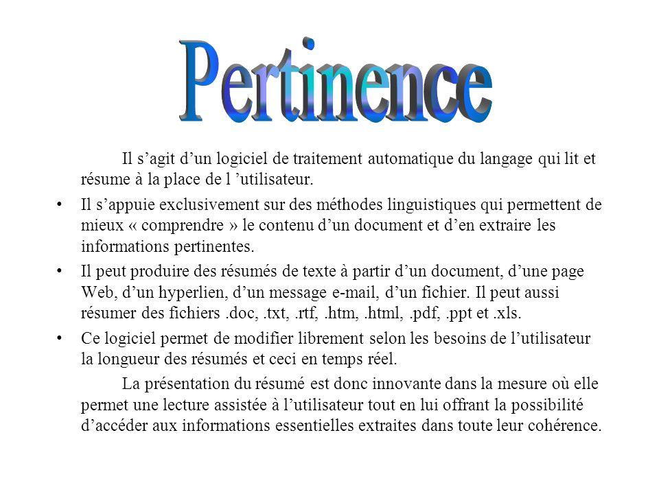 Logiciel de résumé de textes multilingues : Pertinence Summarizer Cordial9 Analyseur syntaxique : Greyc Traducteur