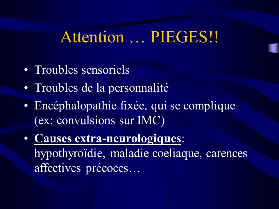 Attention … PIEGES!.