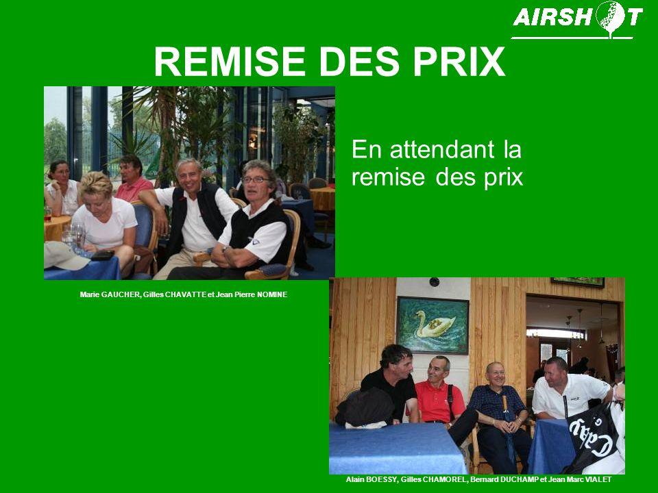 REMISE DES PRIX André ARCE : vainqueur du concours dapproche Eric DIMNET : vainqueur du concours de drive