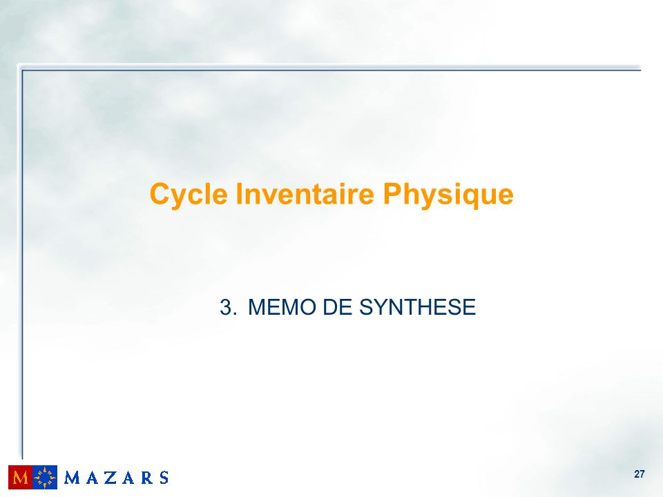 27 Cycle Inventaire Physique 3. MEMO DE SYNTHESE