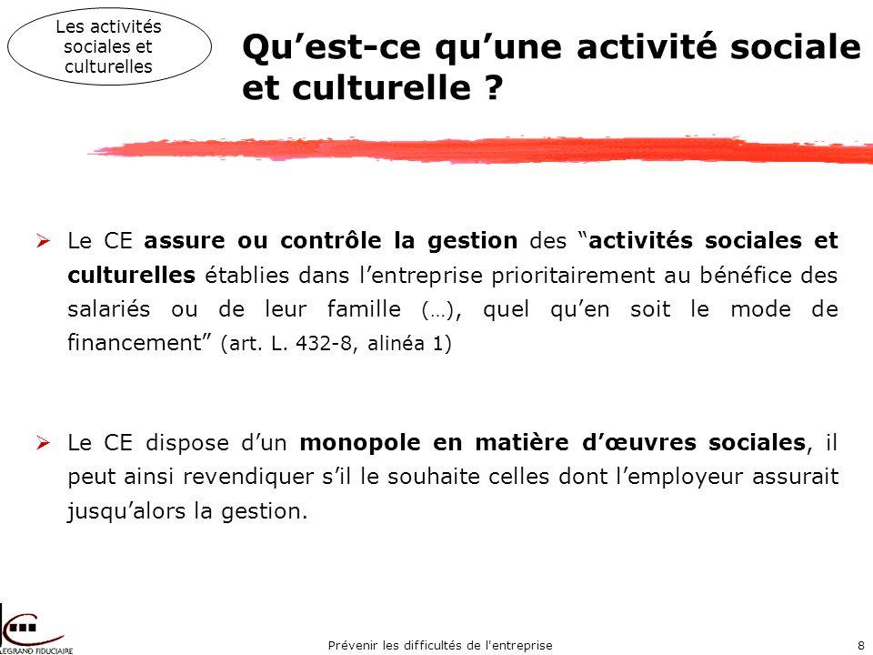 Prévenir les difficultés de l entreprise8 Quest-ce quune activité sociale et culturelle .