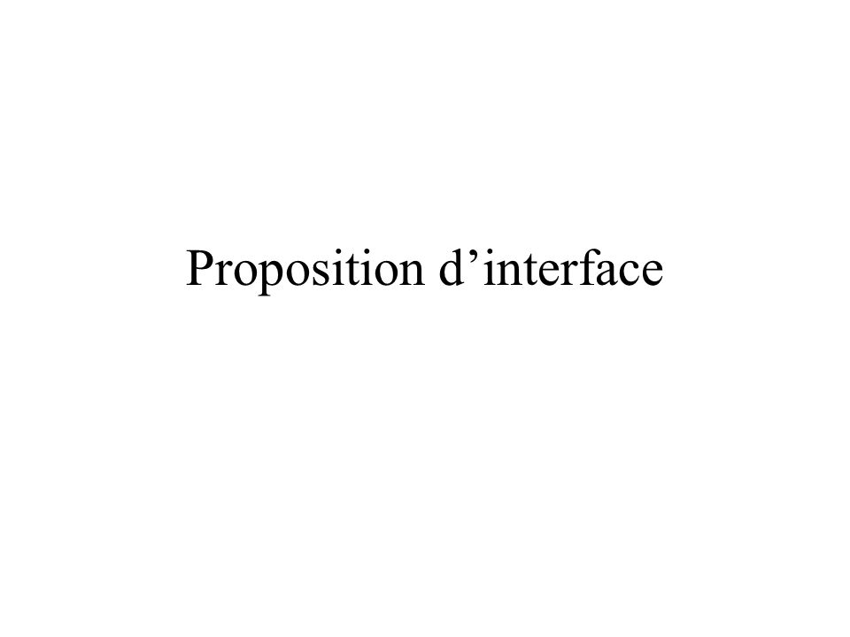 Proposition dinterface