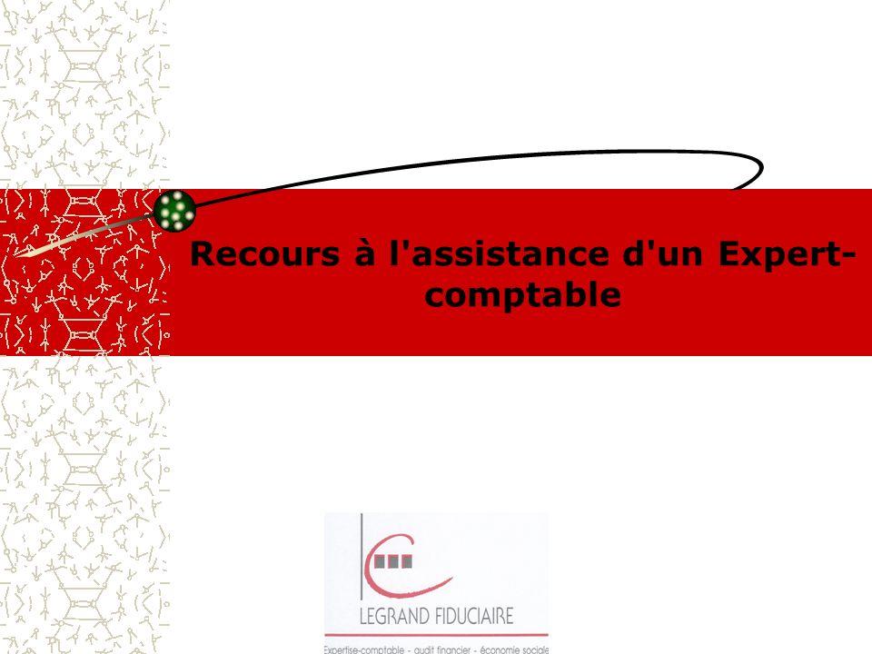 Recours à l'assistance d'un Expert- comptable
