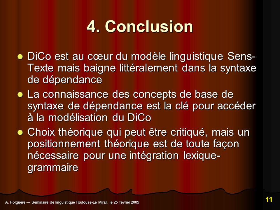 A.Polguère Séminaire de linguistique Toulouse-Le Mirail, le 25 février 2005 11 4.