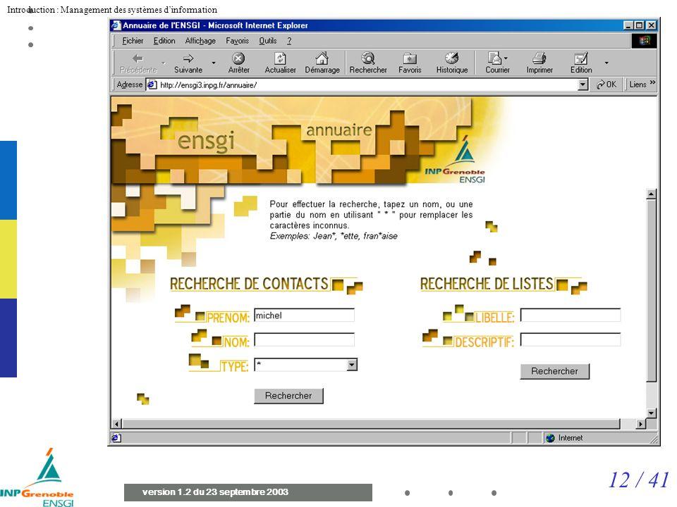 12 / 41 Introduction : Management des systèmes dinformation version 1.2 du 23 septembre 2003