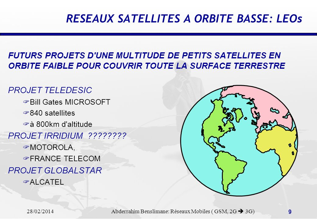 28/02/2014 Abderrahim Benslimane: Réseaux Mobiles ( GSM, 2G 3G) 69 VAS & SMS applications Value Added Services (VAS) for mobile communications are based on data capture over signaling links: Mobile subscriber authentication Mobile localisation (Cell-ID, VLR tracking,…) Mobile presence (WIM) Mobile subscriber accounting Wireless roaming traffic & QoS SMS/EMS handling Significant applications: SMS-Welcome, SMS-Bon Voyage, SMS-Advertizing,… SS7 protocols concerned: MAP, BSSAP … HLR VLR Statistics SMS C BSCMSC SCCP Gateway Data Collection System VAS Platform Process System Detect roamers