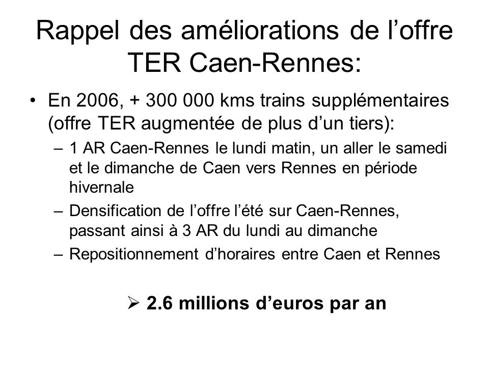 Desserte TER CAEN RENNES - 2006 période hivernale