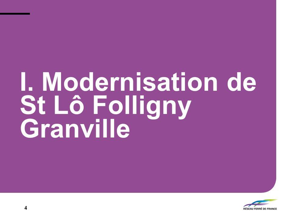 4 I. Modernisation de St Lô Folligny Granville