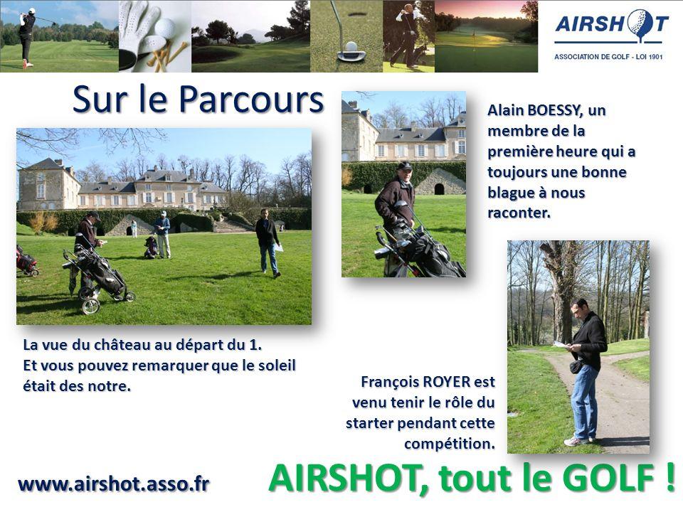 www.airshot.asso.fr AIRSHOT, tout le GOLF .La vue du château au départ du 1.