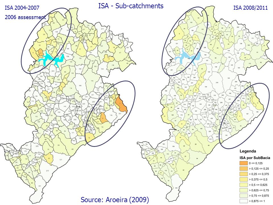 ISA - Sub-catchments ISA 2008/2011ISA 2004-2007 2006 assessment C C C Source: Aroeira (2009)