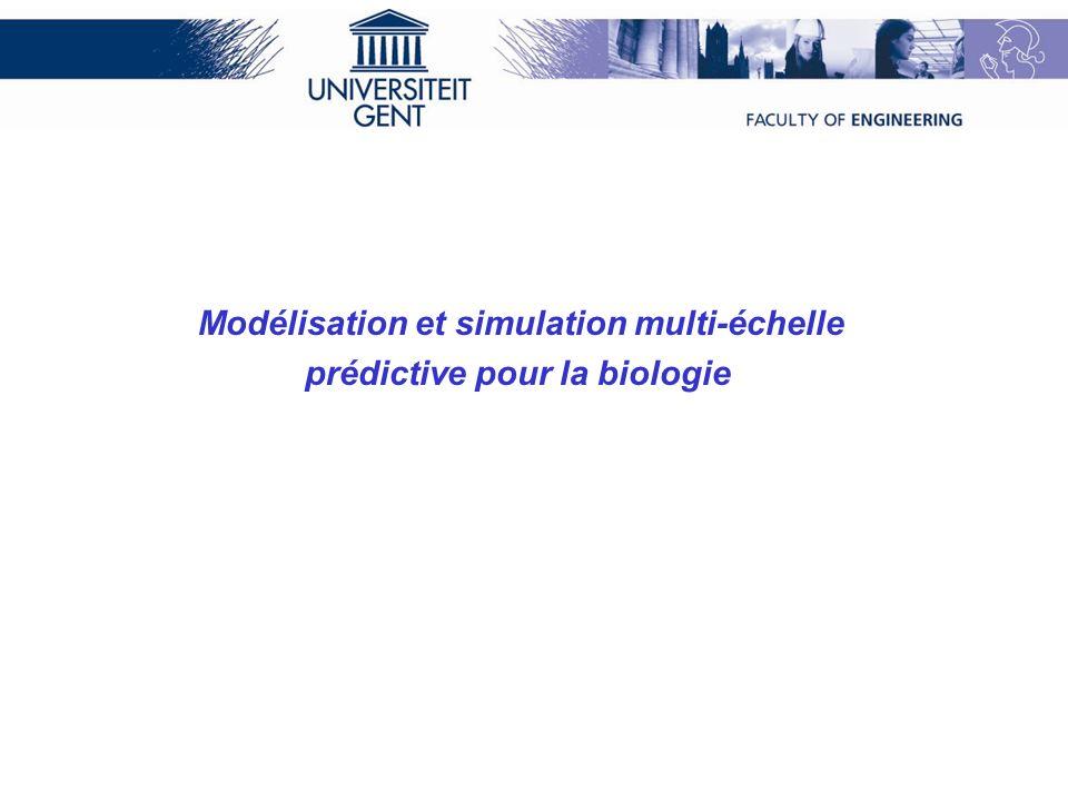 Modélisation et simulation multi-échelle prédictive pour la biologie