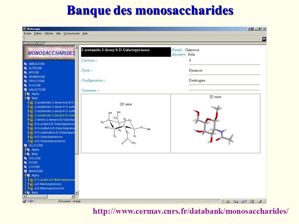 Banque des monosaccharides http://www.cermav.cnrs.fr/databank/monosaccharides/