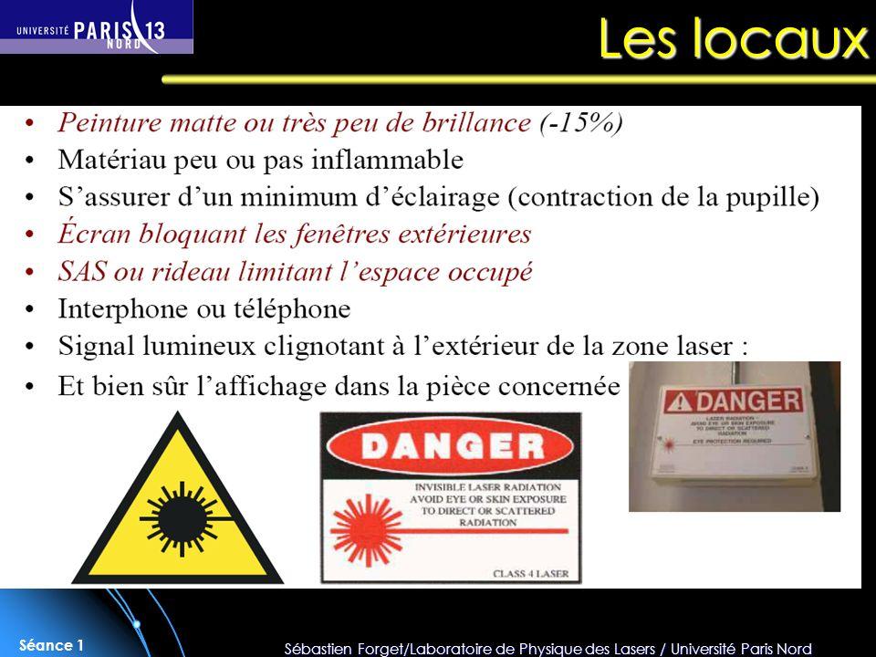 Sébastien Forget/Laboratoire de Physique des Lasers / Université Paris Nord Séance 1 Les locaux