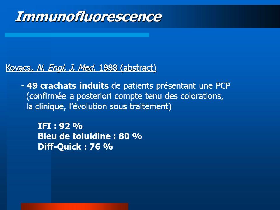 Immunofluorescence Kovacs, N. Engl. J. Med. 1988 (abstract) - 49 crachats induits de patients présentant une PCP (confirmée a posteriori compte tenu d