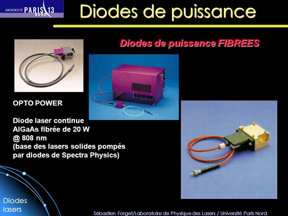 Sébastien Forget/Laboratoire de Physique des Lasers / Université Paris Nord Diodes de puissance OPTO POWER Diode laser continue AlGaAs fibrée de 20 W