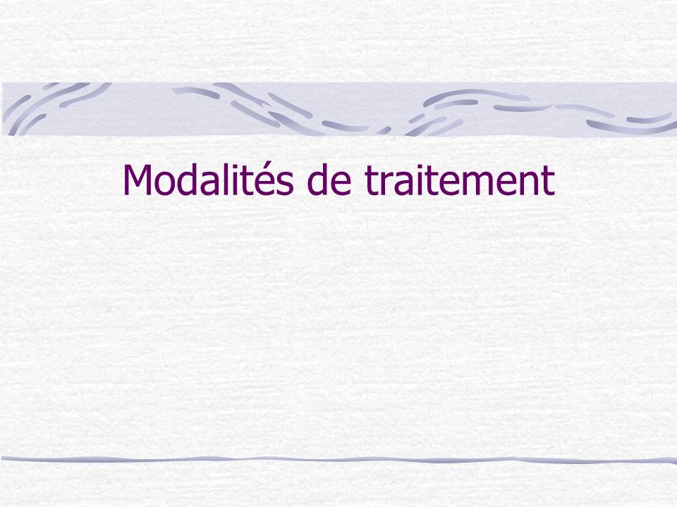 Modalités de traitement