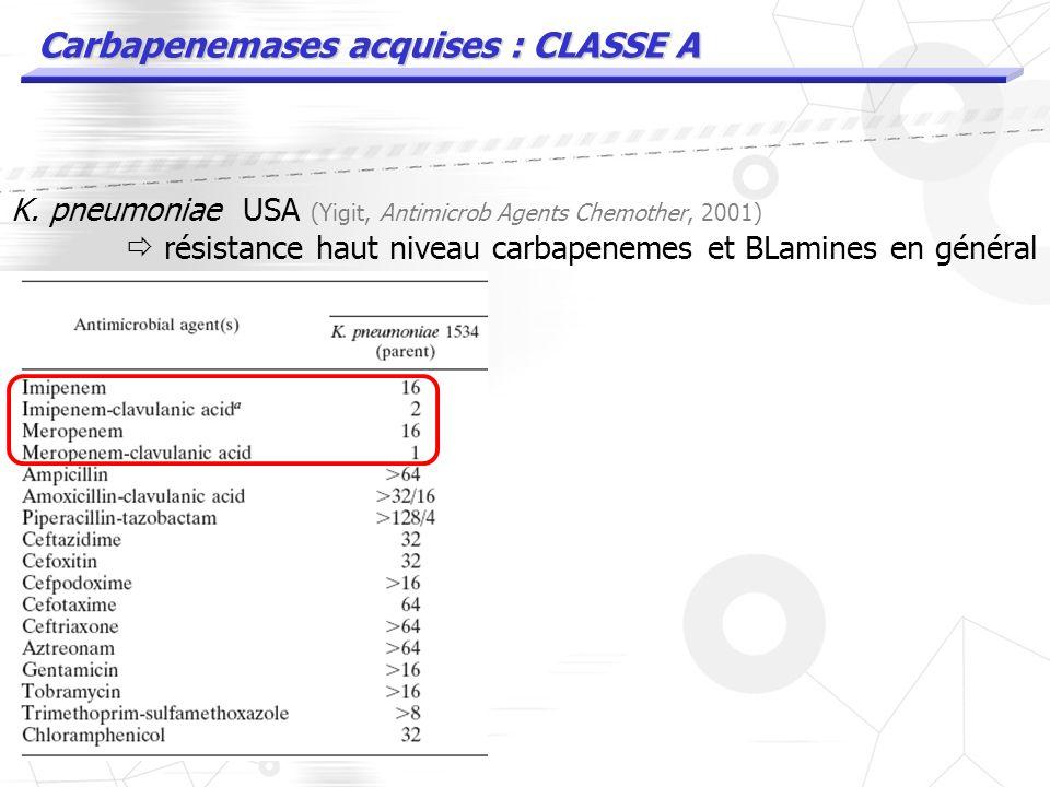 Autres carbapenemases « naturelles » Rasmussen Antimibrob Agents Chemother