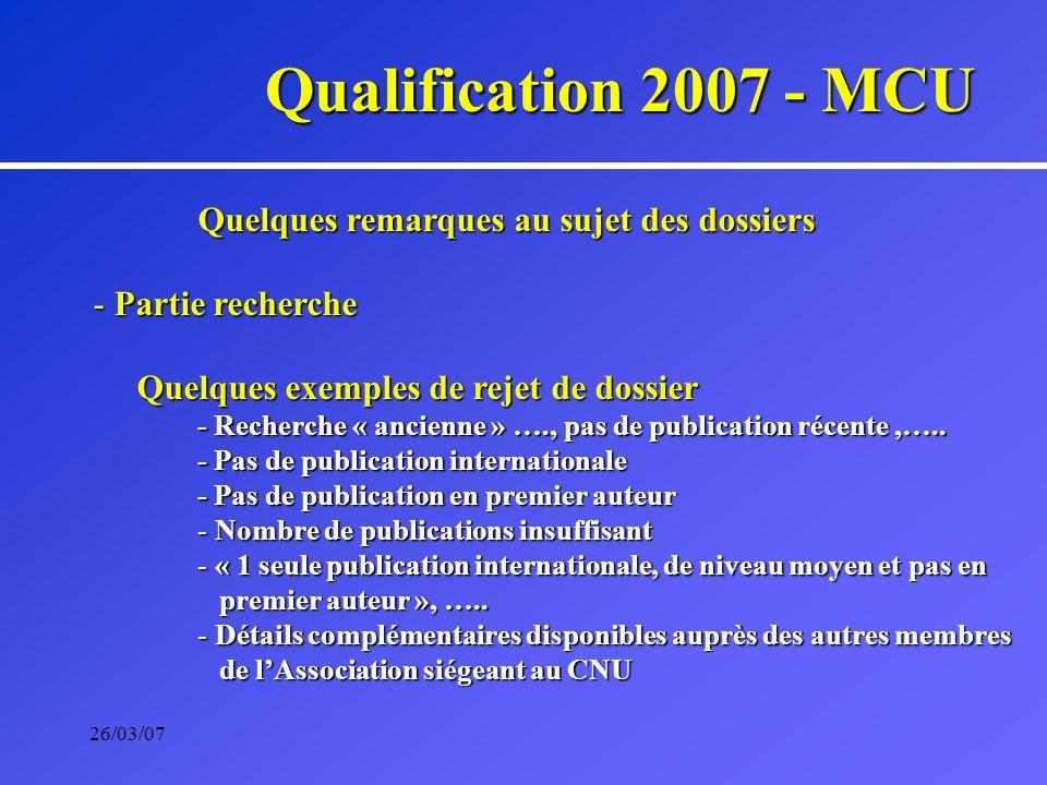 26/03/07 Campagne de qualification aux fonctions de Professeurs Année 2007 CNU, session de janvier 2007