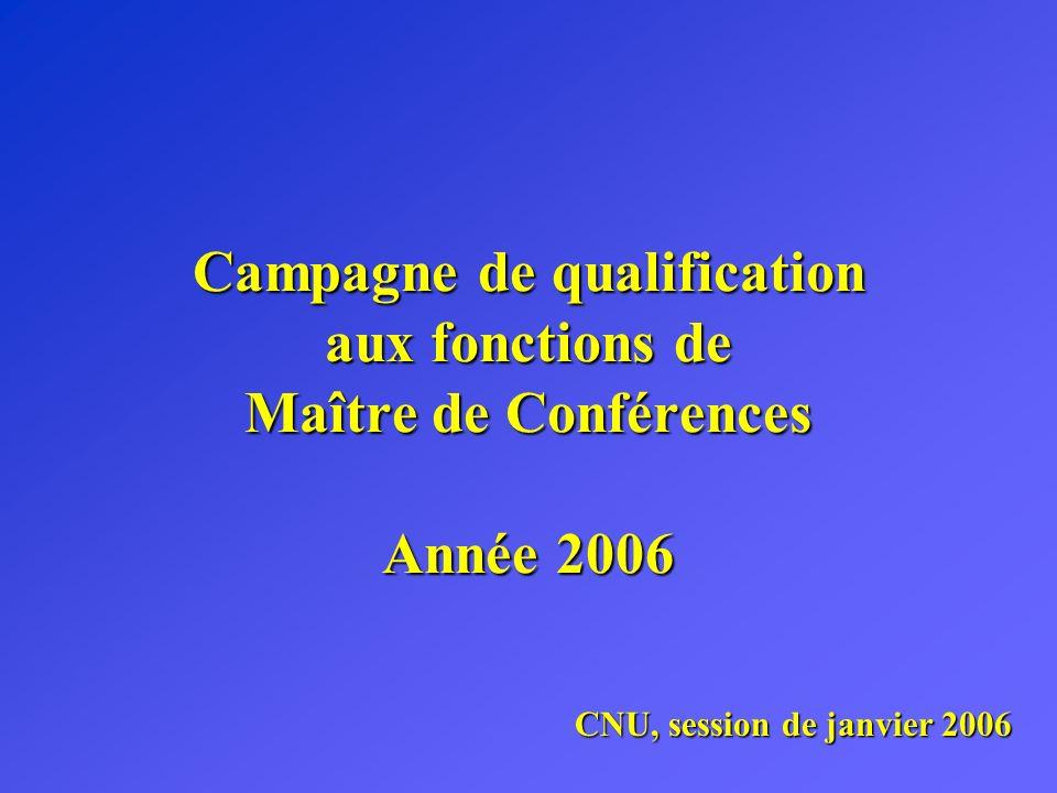 Campagne de qualification aux fonctions de Maître de Conférences Année 2006 CNU, session de janvier 2006