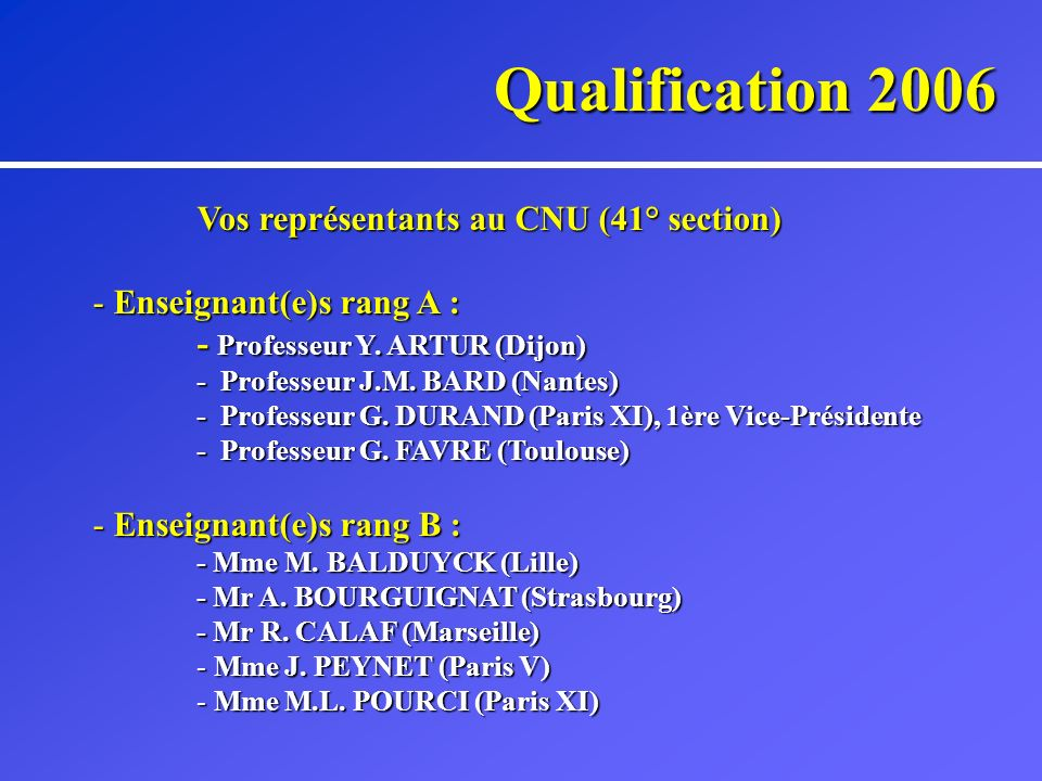 Qualification 2006 Merci pour votre attention ! A. BOURGUIGNAT Strasbourg (27 Mars 2006)