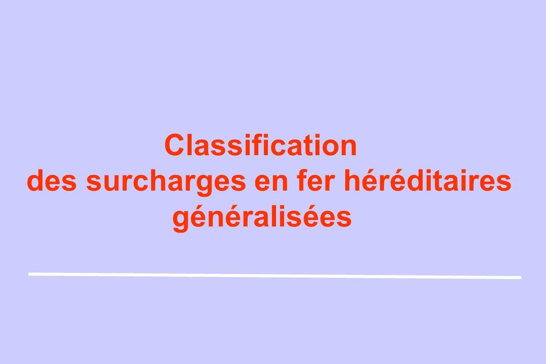 Classification des surcharges en fer héréditaires généralisées