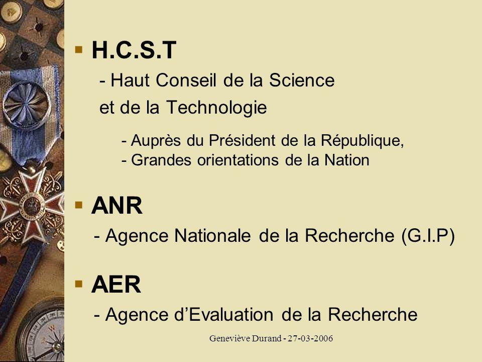 Geneviève Durand - 27-03-2006 H.C.S.T - Haut Conseil de la Science et de la Technologie - Auprès du Président de la République, - Grandes orientations