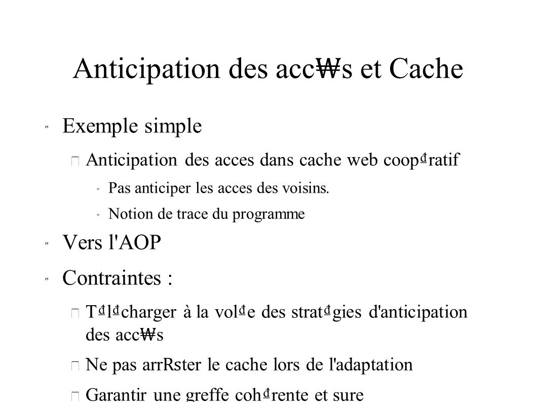 Anticipation des acc s et Cache