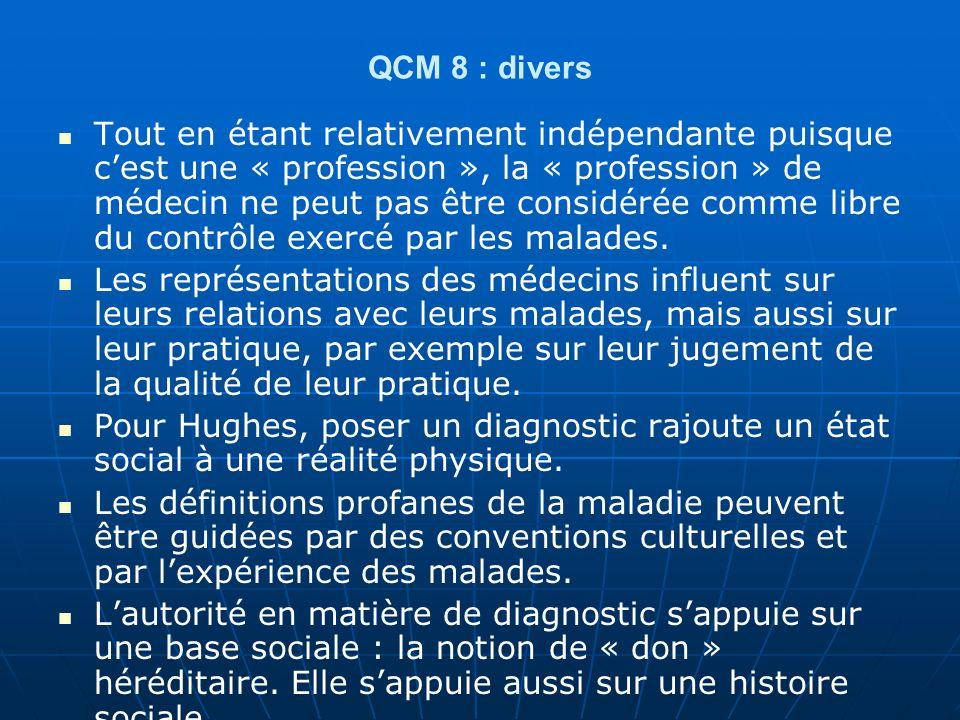 QCM 9 : Sur les représentations sociales A : Le concept de représentation sociale est un guide pour laction de chaque individu inscrit dans une société et porteur dune culture.