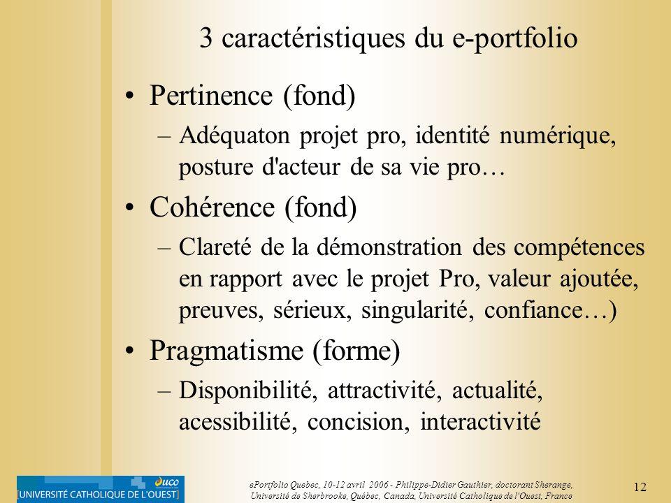 11 ePortfolio Quebec, 10-12 avril 2006 - Philippe-Didier Gauthier, doctorant Sherange, Université de Sherbrooke, Québec, Canada, Université Catholique