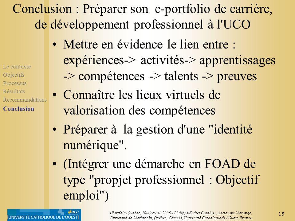 14 ePortfolio Quebec, 10-12 avril 2006 - Philippe-Didier Gauthier, doctorant Sherange, Université de Sherbrooke, Québec, Canada, Université Catholique