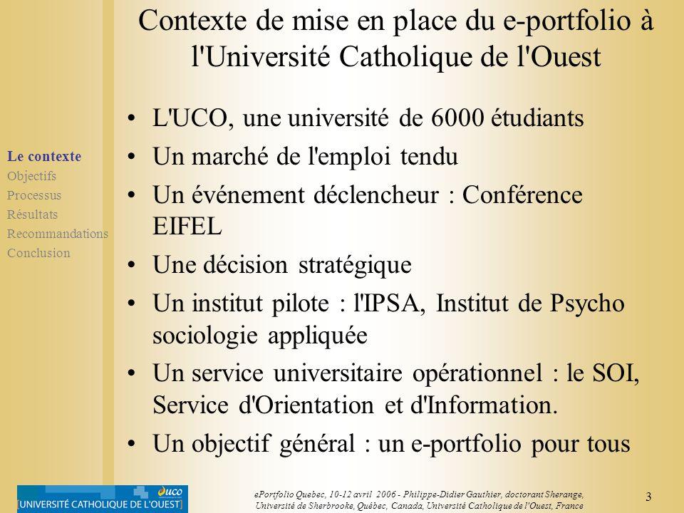 2 ePortfolio Quebec, 10-12 avril 2006 - Philippe-Didier Gauthier, doctorant Sherange, Université de Sherbrooke, Québec, Canada, Université Catholique