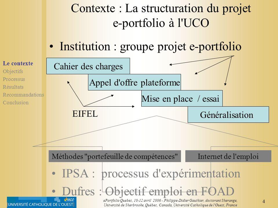3 ePortfolio Quebec, 10-12 avril 2006 - Philippe-Didier Gauthier, doctorant Sherange, Université de Sherbrooke, Québec, Canada, Université Catholique