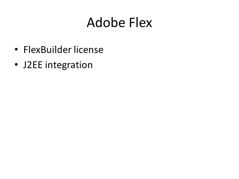Adobe Flex FlexBuilder license J2EE integration