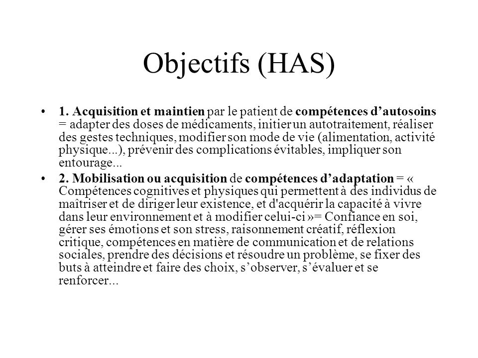 Objectifs (HAS) 1.