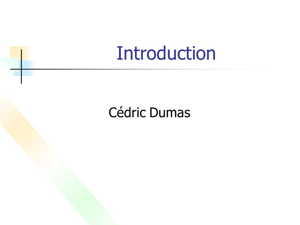 Introduction Cédric Dumas